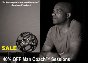 40% OFF Man Coach™ Sessions